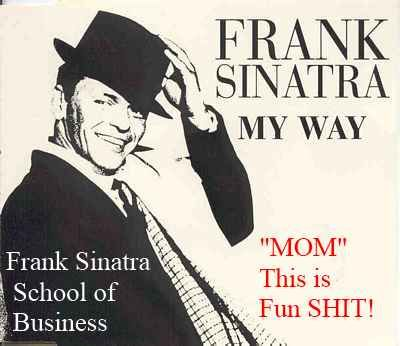 Frank Sinatra School of Business
