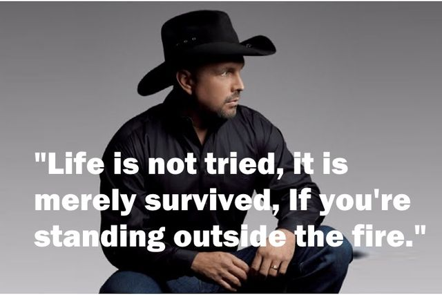 """Life is not tried, it is merely survived,