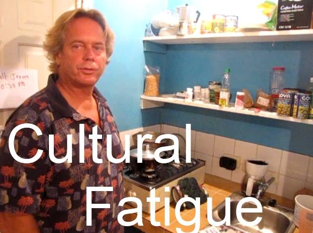 Cultural Fatigue when Living Abroad is Not Paradise