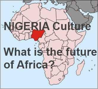 Nigeria is Future of Africa