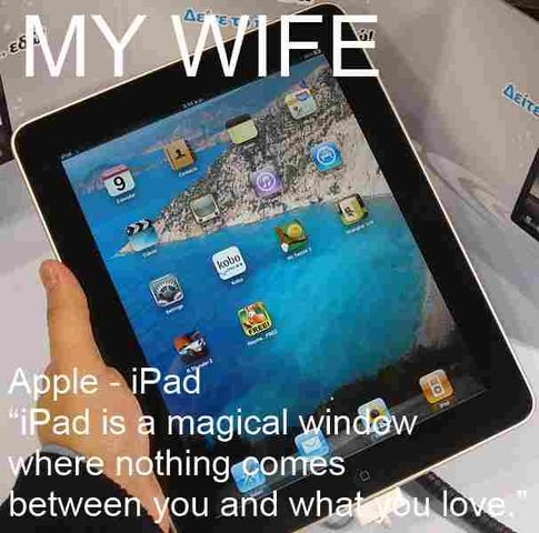 My Wife is a Mac and Mistress is the Apple Ipad