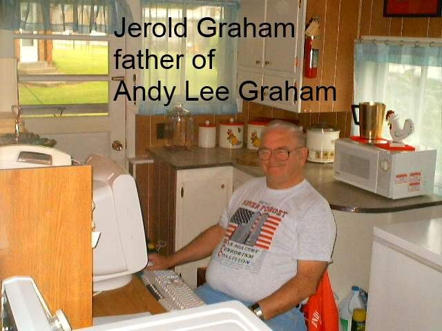 My father, Jerold Graham, I am Andy Lee Graham. title=