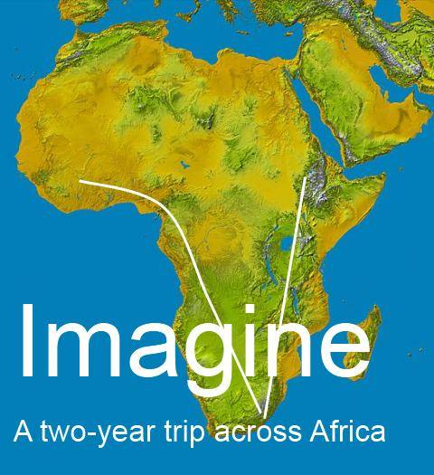 Imagine a two year trip across Africa.