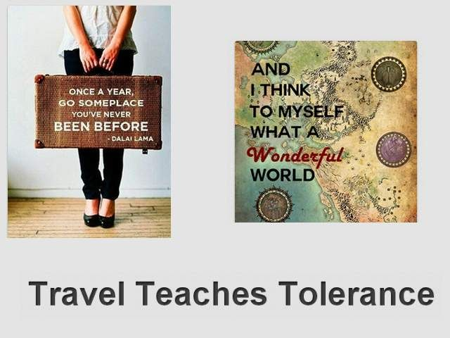Travel Teaches Tolearance
