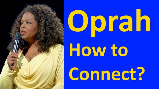 Oprah Winfrey How to Connect