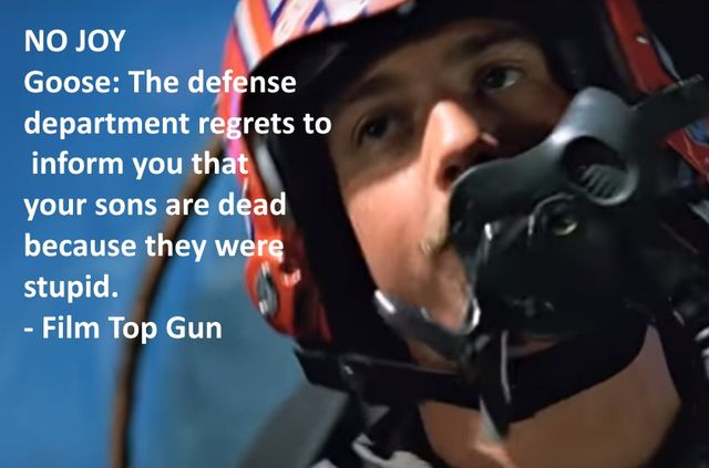 Top Gun, there are place we must make a choice, to not go.