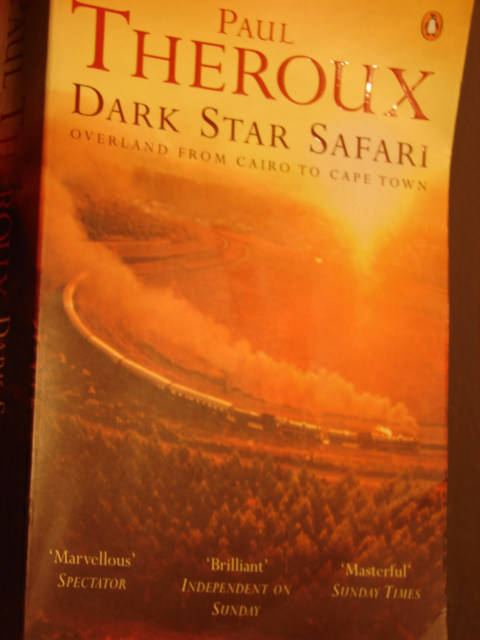 Paul Theroux Dark Star Safari