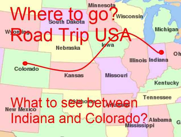 What are the Places to Visit Between Indiana and Colorado on Road – Colorado Tourist Attractions Map