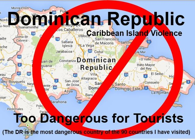 Dominican Republic is Dangerous, and Togo West Africa is 50 times safer.