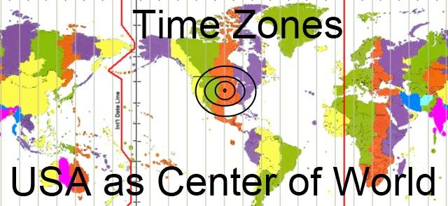 A map showing the USA as Center of World on a Time Zone Map.